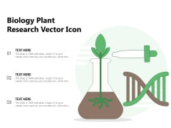 Biology Plant Research Vector Icon Ppt PowerPoint Presentation Layouts Grid PDF