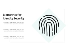 Biometrics For Identity Security Ppt PowerPoint Presentation Summary Background Designs