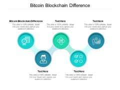 Bitcoin Blockchain Difference Ppt PowerPoint Presentation Infographics Professional Cpb