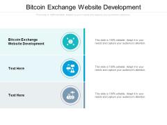 Bitcoin Exchange Website Development Ppt PowerPoint Presentation Styles Format Cpb Pdf