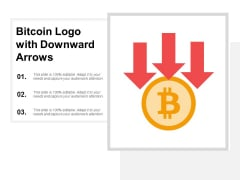 Bitcoin Logo With Downward Arrows Ppt PowerPoint Presentation Summary Show