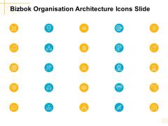 Bizbok Organisation Architecture Icons Slide Ppt PowerPoint Presentation Model Design Templates