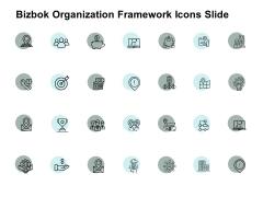 Bizbok Organization Framework Icons Slide Ppt PowerPoint Presentation Infographics Professional