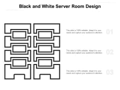 Black And White Server Room Design Ppt PowerPoint Presentation Gallery Outline PDF