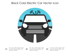 Black Color Electric Car Vector Icon Ppt PowerPoint Presentation Show Graphics Example PDF