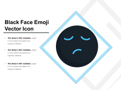 Black Face Emoji Vector Icon Ppt PowerPoint Presentation Icon Slides PDF