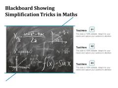 Blackboard Showing Simplification Tricks In Maths Ppt PowerPoint Presentation Gallery Microsoft PDF