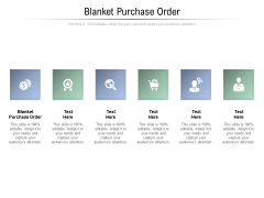 Blanket Purchase Order Ppt PowerPoint Presentation Infographic Template Format Ideas Cpb Pdf