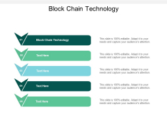 Block Chain Technology Ppt PowerPoint Presentation Slides Ideas Cpb