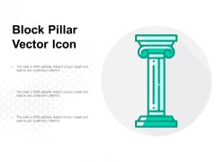 Block Pillar Vector Icon Ppt PowerPoint Presentation File Grid