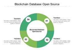 Blockchain Database Open Source Ppt PowerPoint Presentation Show Layout Ideas Cpb Pdf