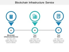 Blockchain Infrastructure Service Ppt PowerPoint Presentation Inspiration Infographic Template Cpb