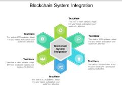 Blockchain System Integration Ppt PowerPoint Presentation Ideas Aids Cpb Pdf