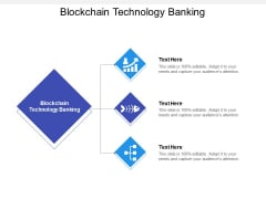 Blockchain Technology Banking Ppt PowerPoint Presentation Icon Graphics Download Cpb
