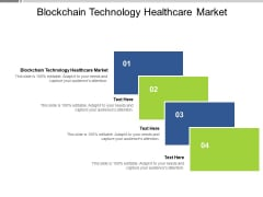 Blockchain Technology Healthcare Market Ppt PowerPoint Presentation Show Objects Cpb Pdf