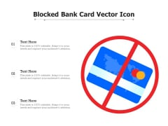 Blocked Bank Card Vector Icon Ppt PowerPoint Presentation Slides Example File PDF