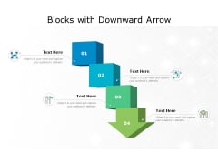 Blocks With Downward Arrow Ppt PowerPoint Presentation Show Design Ideas