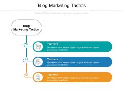 Blog Marketing Tactics Ppt PowerPoint Presentation Portfolio Introduction Cpb Pdf