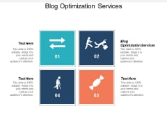 Blog Optimization Services Ppt PowerPoint Presentation Gallery Background Images Cpb
