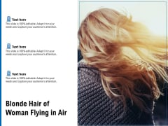 Blonde Hair Of Woman Flying In Air Ppt PowerPoint Presentation Icon Smartart