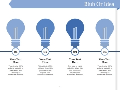 Blub Or Idea Ppt PowerPoint Presentation Ideas Graphic Images