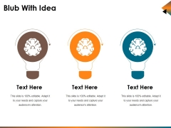 Blub With Idea Ppt PowerPoint Presentation Professional Design Ideas