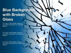Blue Background With Broken Glass Ppt PowerPoint Presentation Portfolio Introduction