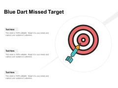 Blue Dart Missed Target Ppt Powerpoint Presentation Inspiration Example