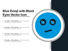 Blue Emoji With Black Eyes Vector Icon Ppt PowerPoint Presentation Gallery Format PDF