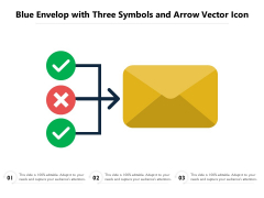 Blue Envelop With Three Symbols And Arrow Vector Icon Ppt PowerPoint Presentation Gallery Inspiration PDF