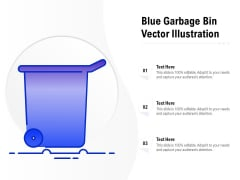 Blue Garbage Bin Vector Illustration Ppt PowerPoint Presentation Outline Objects PDF