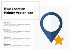 Blue Location Pointer Vector Icon Ppt PowerPoint Presentation Model Background Designs