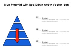 Blue Pyramid With Red Down Arrow Vector Icon Ppt PowerPoint Presentation Gallery Samples PDF