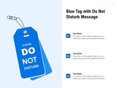 Blue Tag With Do Not Disturb Message Ppt Powerpoint Presentation Styles Guide Pdf