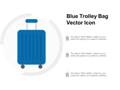 Blue Trolley Bag Vector Icon Ppt PowerPoint Presentation Model Maker