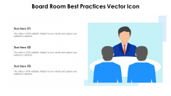 Board Room Best Practices Vector Icon Ppt PowerPoint Presentation File Graphics Tutorials PDF