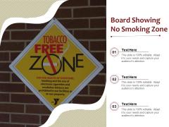 Board Showing No Smoking Zone Ppt PowerPoint Presentation Gallery Graphics Tutorials PDF