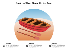 Boat On River Bank Vector Icon Ppt PowerPoint Presentation Inspiration Format Ideas PDF
