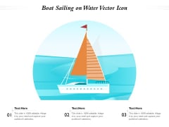 Boat Sailing On Water Vector Icon Ppt PowerPoint Presentation Styles Brochure PDF