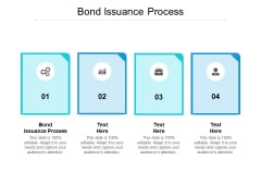 Bond Issuance Process Ppt PowerPoint Presentation File Outfit Cpb Pdf