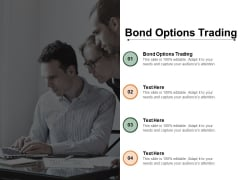Bond Options Trading Ppt PowerPoint Presentation Layouts Files Cpb Pdf