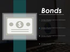 Bonds Doller Business Finance Ppt Powerpoint Presentation Icon Slides