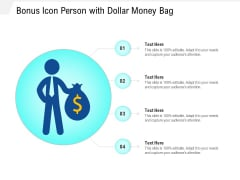 Bonus Icon Person With Dollar Money Bag Ppt PowerPoint Presentation File Example Introduction PDF