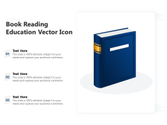 Book Reading Education Vector Icon Ppt PowerPoint Presentation Icon Samples PDF