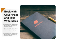 Book With Cover Page And Text Write Ideas Ppt PowerPoint Presentation Infographic Template Show