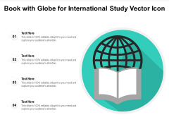 Book With Globe For International Study Vector Icon Ppt PowerPoint Presentation Icon Templates PDF