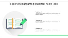Book With Highlighted Important Points Icon Ppt Gallery Ideas PDF