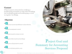 Bookkeeping Project Goal And Summary For Accounting Services Proposal Ppt PowerPoint Presentation Layouts Designs Download PDF