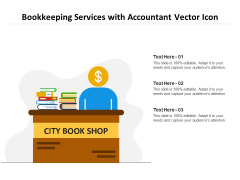 Bookkeeping Services With Accountant Vector Icon Ppt PowerPoint Presentation Infographic Template Guidelines PDF