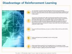 Boosting Machine Learning Disadvantage Of Reinforcement Learning Ppt PowerPoint Presentation Slides Background Designs PDF